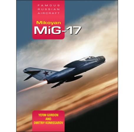 Mikoyan MiG-17: Famous Russian Aircraft