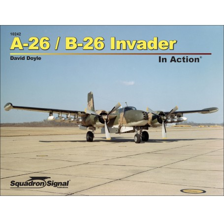 A-26/B-26 Invader In Action