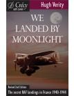 We Landed by Moonlight: Secret RAF Landings in France 1940-1944