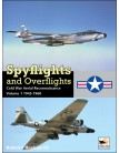Spyflights and Overflights: US Strategic Aerial Reconnaissance 1945-1960