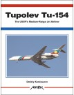 Tupolev Tu-154: The USSR's Medium-Range Jet Airliner