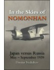 In the Skies of Nomonhan: Japan versus Russia May to September 1939