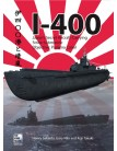 I-400: Japan's Secret Aircraft-Carrying Strike Submarine: Objective Panama Canal