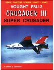 Vought F8U-3 Crusader III: Super Crusader
