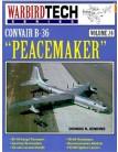 Convair B-36 Peacemaker - WarbirdTech Volume 24