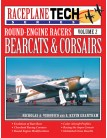 Bearcats & Corsairs Round-Engine Racers - RaceplaneTech Volume 2