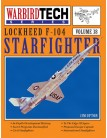 Lockheed F-104 Starfighter - WarbirdTech Volume 38