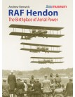 RAF Hendon: The Birthplace of Aerial Power