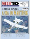 Fairchild-Republic A/OA-10 Warthog - WarbirdTech Volume 20