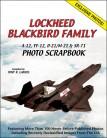 Lockheed Blackbird Family: A-12, YF-12, D-21/M-21 & SR-71 Photo Scrapbook
