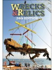 Wrecks & Relics - 24th Edition: The Indispensable Guide to Britain's Aviation Heritage