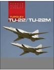 Tupolev TU-22/TU-22M: Famous Russian Aircraft