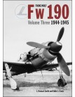 Focke-Wulf Fw 190 Volume 3: 1944-1945