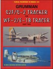Grumman S2F/S-2 Tracker and WF-2/E-1B Tracer Part Two