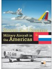 Soviet and Russian Military Aircraft in the Americas