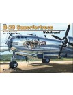 B-29 Superfortress Walk Around - Hardcover