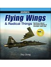 Flying Wings and Radical Things - Limited Signed Edition