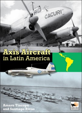 Axis Aircraft in Latin America