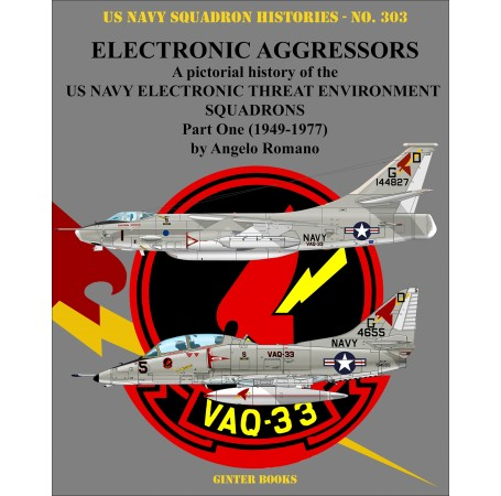 Electronic Aggressors: US Navy Electronic Threat Environment Squadrons - Part One 1949-1977