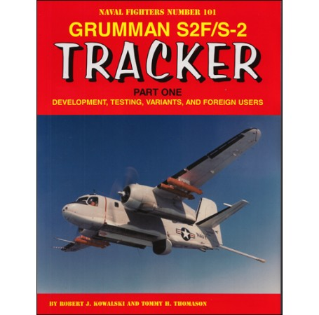Grumman S2F/S-2 Tracker Part One: Development, Testing, Variants, and Foreign Users