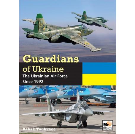 Guardians of Ukraine: The Ukrainian Air Force Since 1992