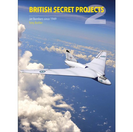 British Secret Projects 2: Jet Bombers Since 1949