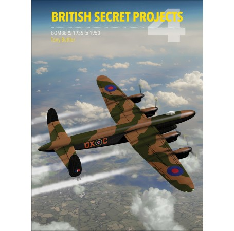 British Secret Projects 4: Bombers 1935-1950