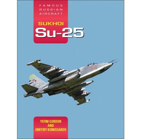 Sukhoi Su-25: Famous Russian Aircraft
