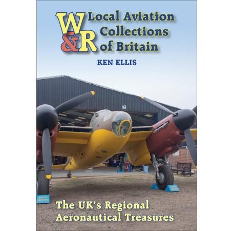 Local Aviation Collections of Britain: The UK's Regional Aeronautical Treasures