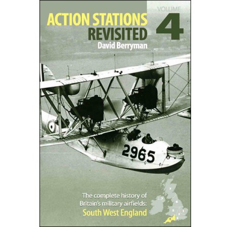 Action Stations Revisited: Volume 4 South West England