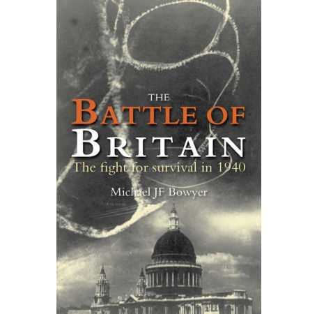 Battle of Britain: The Fight for Survival in 1940