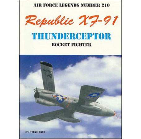 Republic XF-91 Thundercepter Rocket Fighter