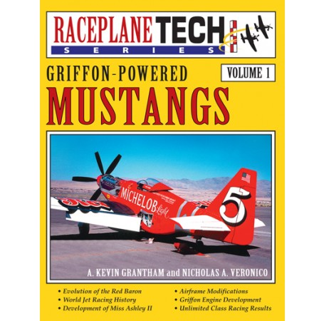 Griffon-Powered Mustangs - RaceplaneTech Volume 1
