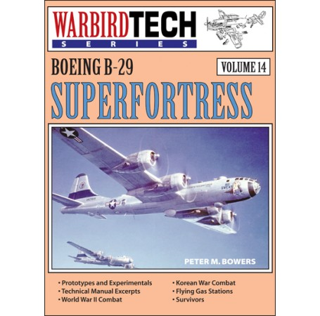 Boeing B-29 Superfortress - WarbirdTech Volume 14