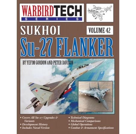 Sukhoi Su-27 Flanker - WarbirdTech Volume 42
