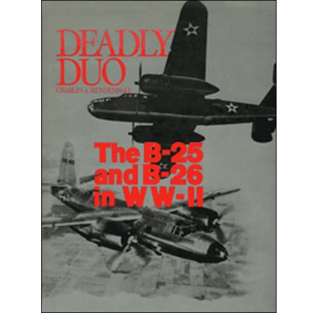 Deadly Duo: The B-25 and B-26 in WWII