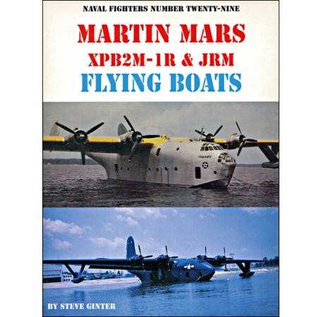 Martin Mars XPB2M-1R & JRM Flying Boats