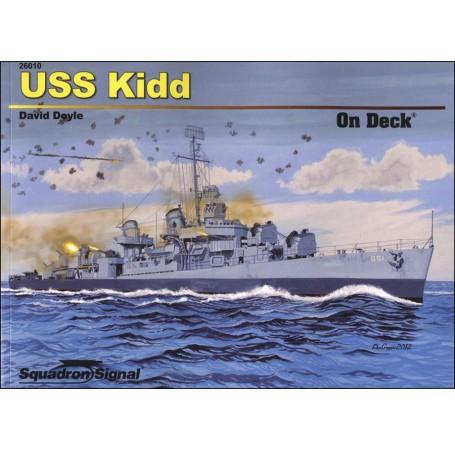 USS Kidd On Deck