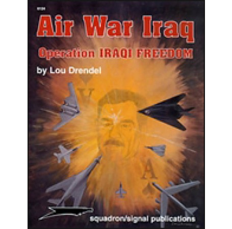 Air War Iraq: Operation Iraqi Freedom