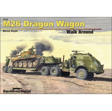 M26 Dragon Wagon Walk Around - Hardcover