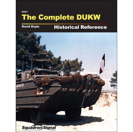 The Complete DUKW Historical Reference