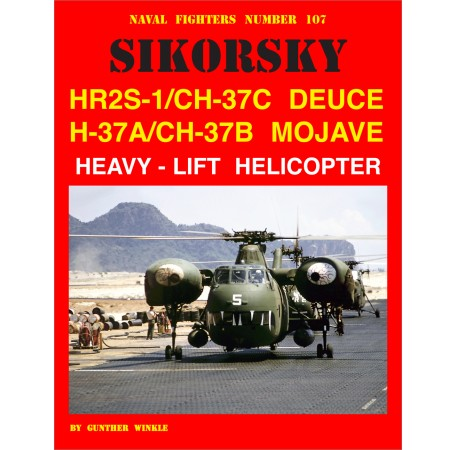 Sikorsky HR2S-1/CH-37C Deuce H-37A/CH-37B Mojave Heavy-Lift Helicopter