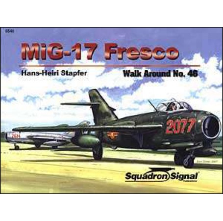 MiG-17 Fresco Walk Around