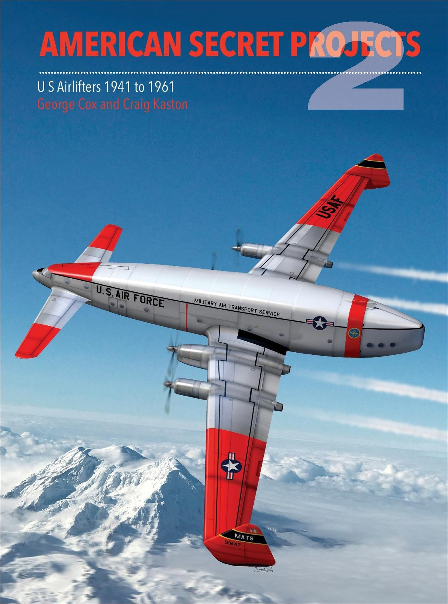 American Secret Projects 2: Airlifters 1941-1961
