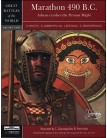 Marathon 490 BC: Athens Crushes The Persian Might
