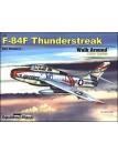 F-84F Thunderstreak Walk Around