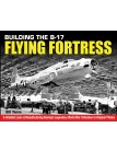 Building the B-17 Flying Fortress: A Detailed Look at Manufacturing Boeing