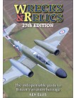 Wrecks & Relics - 27th Edition: The indispensable guide to Britain's aviation heritage