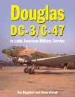 Douglas DC-3 and C-47 in Latin American Military Service