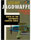 Jagdwaffe Volume 1 - Part 1: Birth of the Luftwaffe Fighter Force